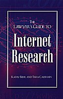 The Lawyer's Guide to Internet Research